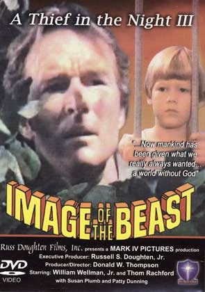 A-Thief-in-the-Night-III-Image-of-the-Beast-Christian-MovieFilm-DVD[1]